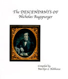 The Descendants of Nicholas Augspurger, Vol. I
