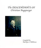 The Descendants of Christian Augspurger, Vol. III