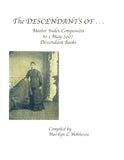 The Descendants of . . . Master Index Companion to 1 May 2007 Descendant Books