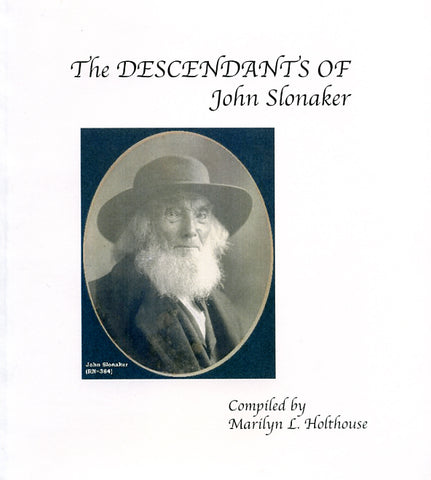 The Descendants of John Slonaker