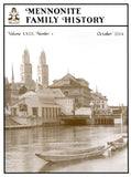 Mennonite Family History October 2004 - Masthof Press