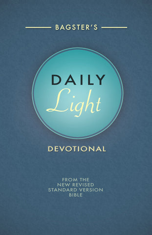 Bagster's Daily Light Devotional - compiled by Judith Buckwalter - 1