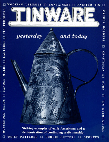 Tinware: Yesterday and Today