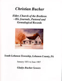 Christian Bucher (1833-1916): Elder, Church of the Brethren - Gladys Bucher Sowers