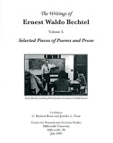 The Writings of Ernest Waldo Bechtel, Vol. I: Selected Pieces of Poems and Prose