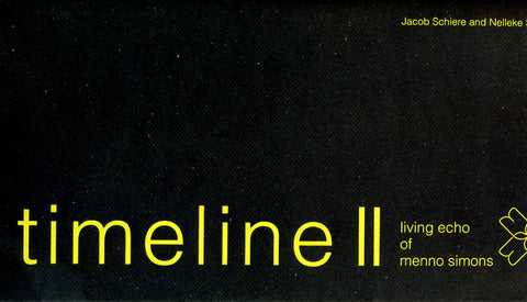 Timeline II: Living Echo of Menno Simons