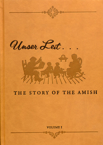 Unser Leit: The Story of the Amish - Leroy Beachy