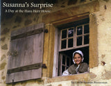 Susanna's Surprise: A Day at the Hans Herr House - Lynette Leaman Brenneman