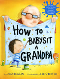 How to Babysit a Grandpa - Jean Reagan