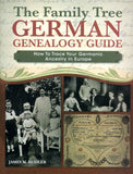 The Family Tree German Genealogy Guide - James M. Beidler