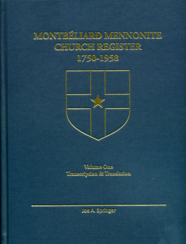 Montbeliard Mennonite Church Register, 1750-1958 - translated by Joe A. Springer