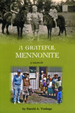 A Grateful Mennonite - Harold A. Voshage