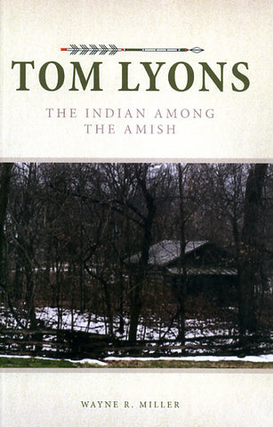 Tom Lyons: The Indian Among the Amish