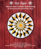 Hex Signs: Sacred and Celestial Symbolism in Pennsylvania Dutch Barn Stars