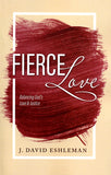 Fierce Love: Balancing God's Love & Justice
