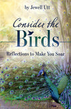 Consider the Birds: Reflections to Make You Soar