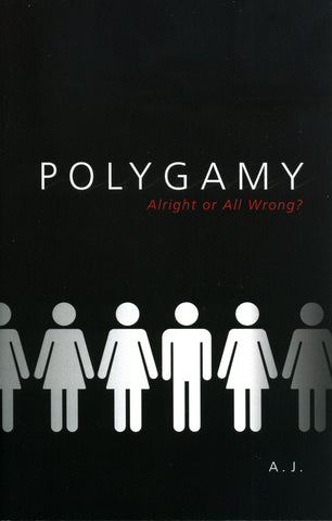 Polygamy: Alright or All Wrong?