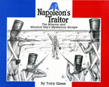 Napoleon's Traitor: The Masons and Marshal Ney's Mysterious Escape