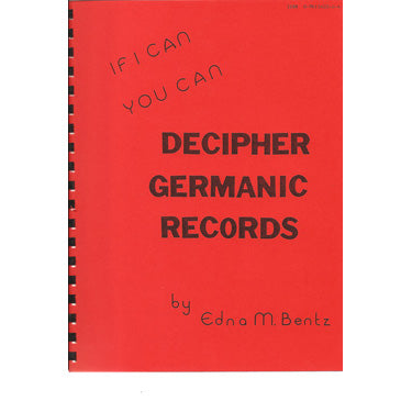 If I Can, You Can Decipher Germanic Records - Edna M. Bentz