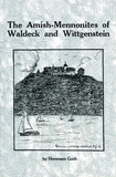 The Amish-Mennonites of Waldeck and Wittgenstein - Hermann Guth