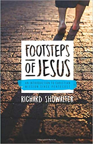 Footsteps of Jesus: An Introduction to Christian Mission Since Pentecost