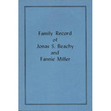 Family Record of Jonas S. Beachy and Fannie Miller - Ezra Beachy