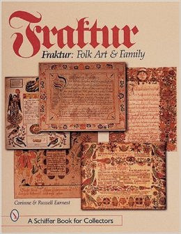 Fraktur: Folk Art and Family - Corinne and Russell Earnest