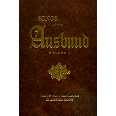 "Songs of the ""Ausbund,"" Vol. I - edited by Edward Kline"