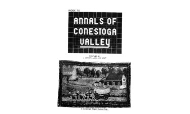 "Index to ""Annals of the Conestoga Valley"" - compiled by J. Lemar and Lois Ann Mast"