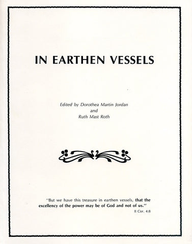 In Earthen Vessels - edited by Dorothea Martin Jordan and Ruth Mast Roth