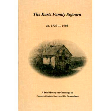 The Kurtz Family Sojourn - Harold R. Kurtz