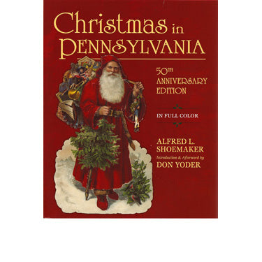Christmas in Pennsylvania - Alfred L. Shoemaker