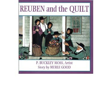 Reuben and the Quilt - Merle Good