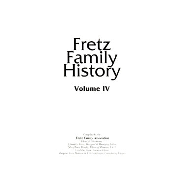 Fretz Family History, Vol. IV - Franklin Fretz