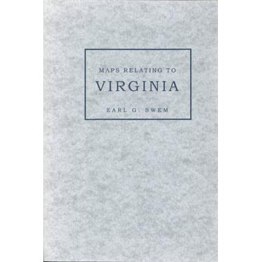 Maps Relating to Virginia - Earl G. Swem