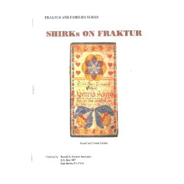 Shirks on Fraktur - Russell and Corinne Earnest