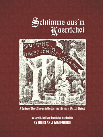 Schtimme aus'm Kaerrichof - translated by Douglas J. Madenford - 1