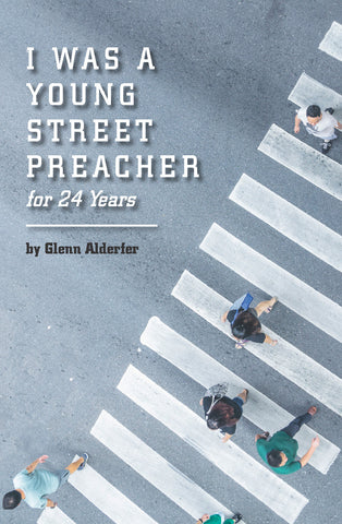 I Was a Young Street Preacher for 24 Years