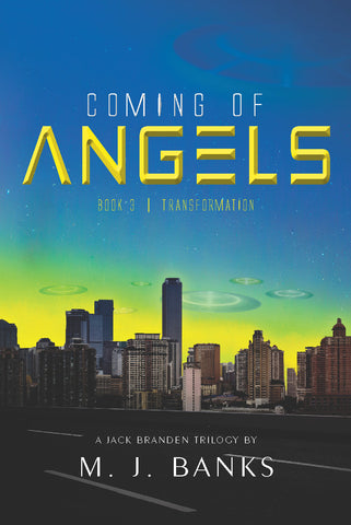 Coming of Angels, Book 3: Transformation