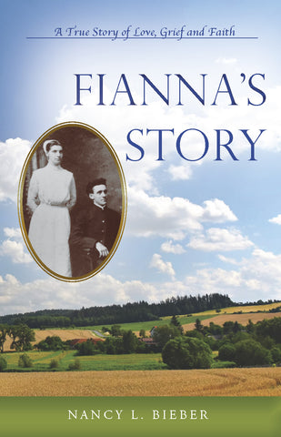 Fianna's Story: A True Story of Love, Grief and Faith