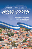 Coming of Age in Honduras: A Young Adult's Struggle With Faith, Poverty and Sexuality