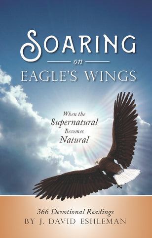 Soaring on Eagle's Wings: When the Supernatural Becomes Natural