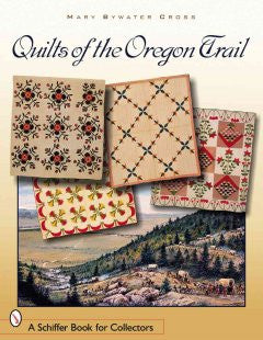 Quilts of the Oregon Trail