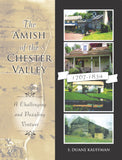 The Amish of the Chester Valley - S. Duane Kauffman - 1