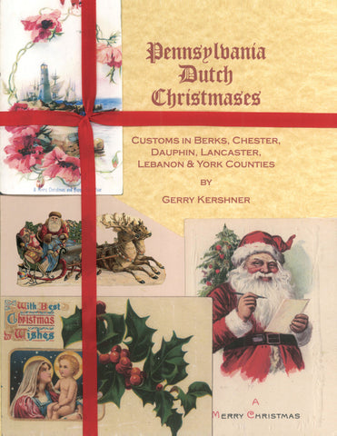 Pennsylvania Dutch Christmases - Gerry Kershner