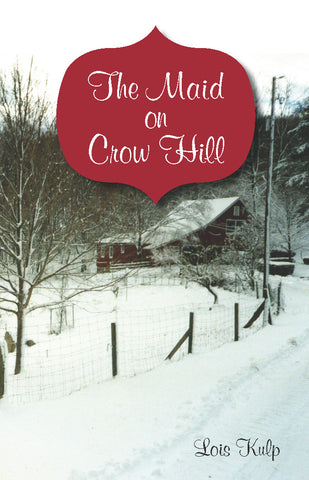The Maid on Crow Hill