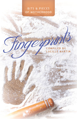 Fingerprints: Bits & Pieces of Motherhood - Lucille Martin - 1