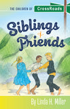 Siblings and Friends: The Children of CrossRoads