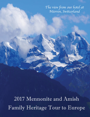 2017 Mennonite and Amish Family Heritage Tour to Europe