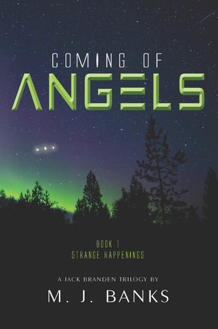 Coming of Angels, Book 1: Strange Happenings